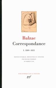 Honoré de Balzac - Correspondance - Tome 1, 1809-1835.