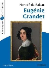 Honoré de Balzac - Eugénie Grandet - Classiques et Patrimoine.