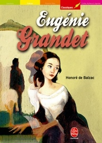 Honoré de Balzac - Eugénie Grandet - Texte intégral.
