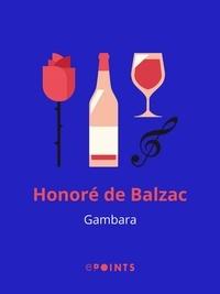 Honoré de Balzac - Gambara.