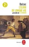 Honoré de Balzac - L'élixir de longue vie précédé de El Verdugo.