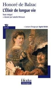 Honoré de Balzac - L'Elixir de longue vie.