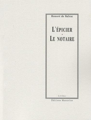 L'Epicier - Le Notaire