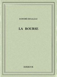 Honoré de Balzac - La bourse.