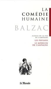 Honoré de Balzac - La Comédie humaine Tome 19 : Les paysans ; Le médecin de campagne.