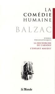 Honoré de Balzac - La Comédie humaine Tome 20 : La recherche de l'absolu ; L'enfant maudit ; Adieu ; Les Marana ; Le réquisitionnaire ; El verdugo.