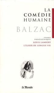 Honoré de Balzac - La Comédie humaine Tome 22 : Etudes philosophiques : Louis Lambert ; L'élixir de longue vie ; Les proscrits ; Séraphîta.