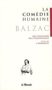 Honoré de Balzac - La Comédie humaine Tome 24 : Dictionnaire des personnages suivi de l'Armorial.