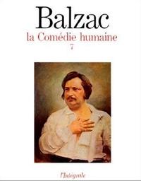 Honoré de Balzac - La Comédie humaine Tome 7 : .