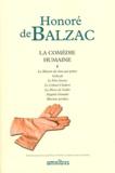Honoré de Balzac - La Comédie humaine - Tome 1, La Maison du Chat-qui-pelote ; Gosbeck ; Le Peère Goriot ; Le Colonel Chabert ; La Messe de l'athée ; Eugénie Grandet ; Illusions perdues.