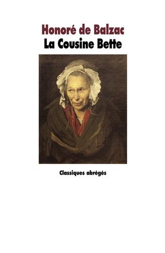 Honoré de Balzac - La cousine Bette.