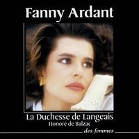 Honoré de Balzac et Fanny Ardant - La Duchesse de Langeais.