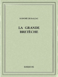 Honoré de Balzac - La grande Bretèche.