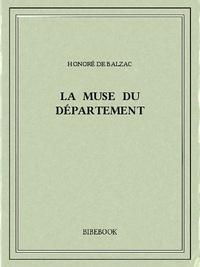 Honoré de Balzac - La muse du département.