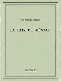 Honoré de Balzac - La paix du ménage.