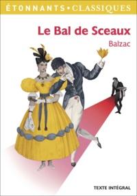 Honoré de Balzac - Le Bal de Sceaux.