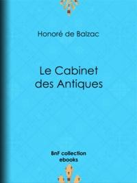 Honoré de Balzac - Le Cabinet des Antiques.