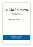 Honoré de Balzac - Le Chef-d'oeuvre inconnu.