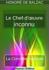 Honoré de Balzac - Le Chef-d'œuvre inconnu.