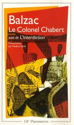 Honoré de Balzac - Le colonel Chabert. suivi de L'interdiction.