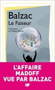 Honoré de Balzac - Le Faiseur.