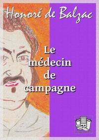 Honoré de Balzac - Le médecin de campagne.