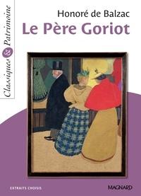 Honoré de Balzac - Le Père Goriot - Classiques et Patrimoine.