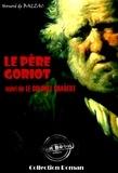Honoré de Balzac - Le Père Goriot (suivi de Le colonel Chabert) - édition intégrale.