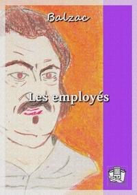 Honoré de Balzac - Les employés.