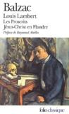 Honoré de Balzac - Louis Lambert, Les proscrits, Jésus Christ en Flandre.