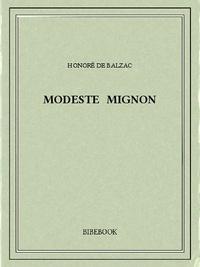 Honoré de Balzac - Modeste Mignon.