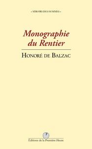 Honoré de Balzac - Monographie du rentier.