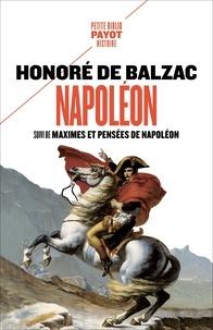 Honoré de Balzac - Napoléon - Suivi de Maximes et pensées de Napoléon.