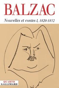 Honoré de Balzac - Nouvelles et contes - Tome 1, 1820-1832.