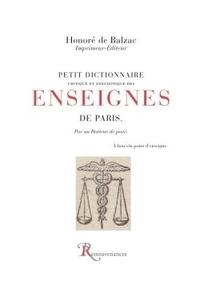 Honoré de Balzac - Petit dictionnaire Critique et anecdotique des enseignes de Paris, par un batteur de pavé - A bon vin point d'enseigne.