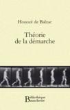 Honoré de Balzac - Théorie de la démarche.
