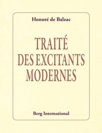 Honoré de Balzac - Traité des excitants modernes.