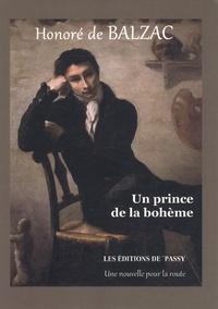 Honoré de Balzac - Un prince de la bohème.