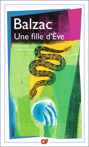 Honoré de Balzac - Une fille d'Eve.