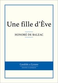 Honoré de Balzac - Une fille d'Ève.