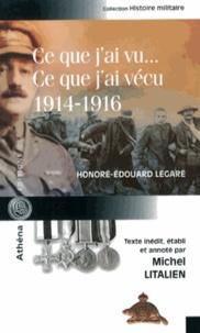 Honoré-Edouard Légaré - Ce que j'ai vu... Ce que j'ai vécu (1914-1916).