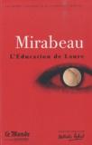 Honoré-Gabriel de Mirabeau - L'Education de Laure - Ma conversion ou le libertin de qualité.