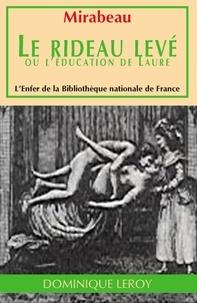 Honoré-Gabriel de Mirabeau - Le Rideau levé - ou L'Éducation de Laure.