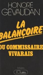Honoré Gévaudan - La balançoire du Commissaire Vivarais.
