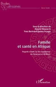 Ucareoutplacement.be Famille et santé en Afrique - Regards croisés sur les expériences du Cameroun et du Bénin Image