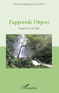 Honorine Massanvi Gblem-Poidi - J'apprends l'Ikposo - Langue Kwa du Togo. 1 CD audio MP3