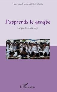 Honorine Massanvi Gblem-Poidi - J'apprends le gengbe - Langue Kwa du Togo. 1 CD audio