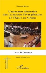 Lautonomie financière dans la mission dévangélisation de lEglise en Afrique - Le cas du Cameroun.pdf