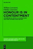 Honour Is in Contentment - Life Before Oil in Ras Al-Khaimah (UAE) and Some Neighbouring Regions.