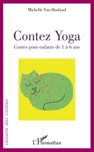 Pdf téléchargements ebooks gratuits Contez Yoga  - Contes pour enfants de 1 à 6 ans 9782140141393